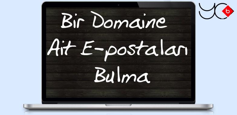 Photo of Bir Domaine ait E-postaları Bulma YeniÇağ