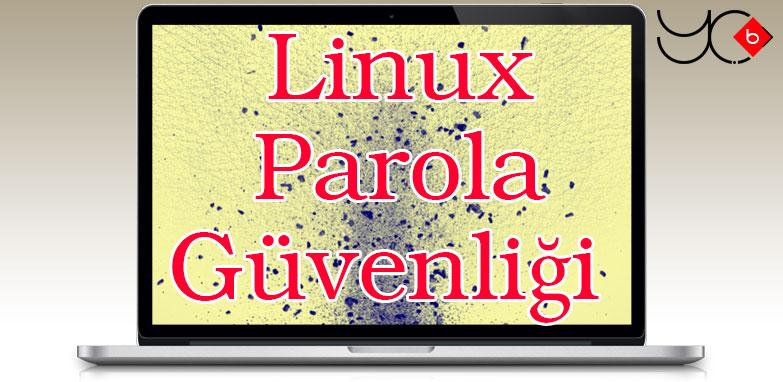 Photo of Linux Parola Güvenliği YeniÇağ