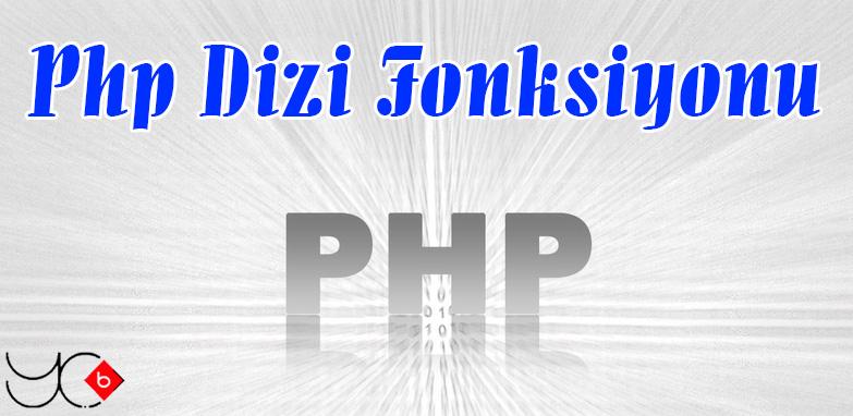 Photo of Php Dizi Fonksiyonu