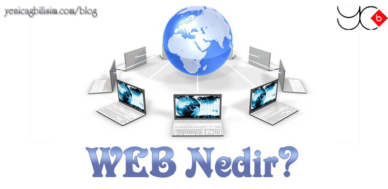 Photo of WEB Nedir?