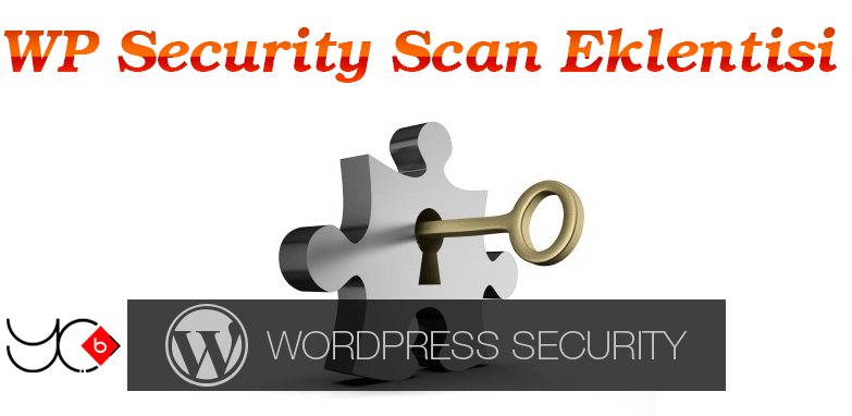 Photo of WP Security Scan eklentisi