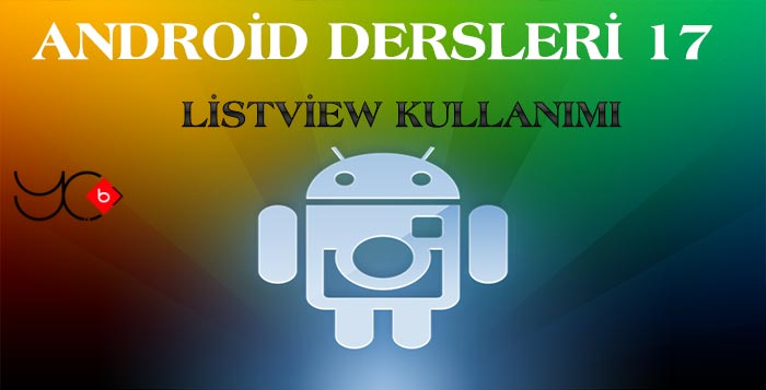 Photo of Android Dersleri 17