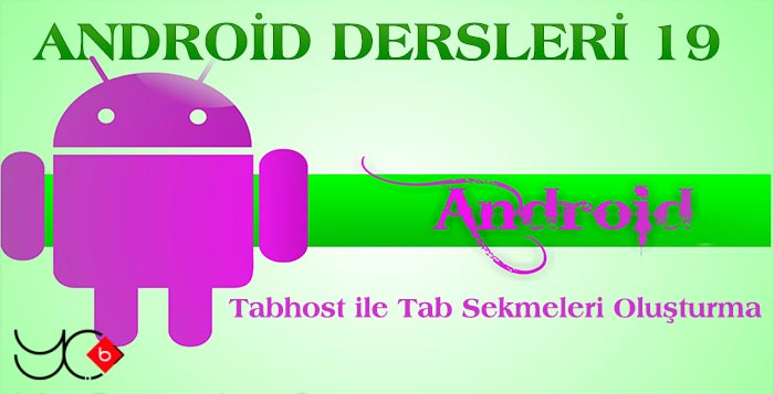 Photo of Android Dersleri 19