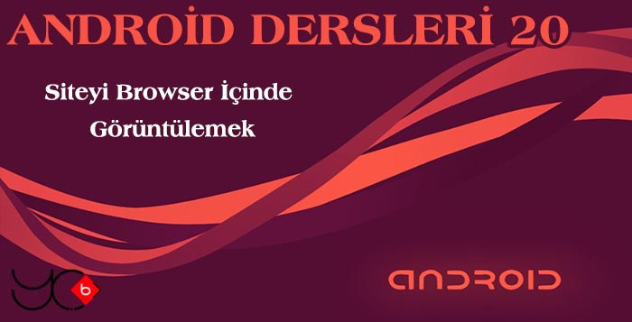 Photo of Android Dersleri 20