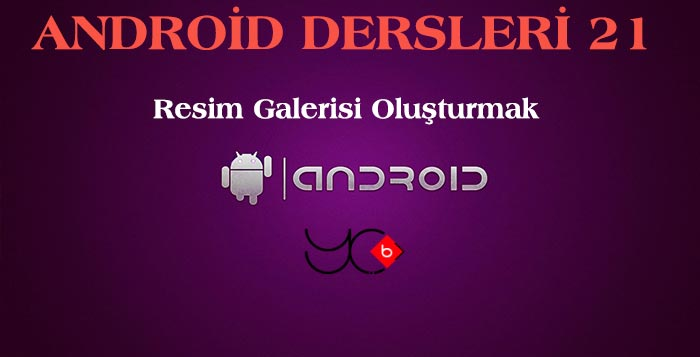 Photo of Android Dersleri 21