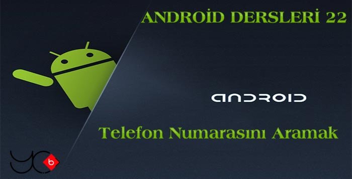 Photo of Android Dersleri 22