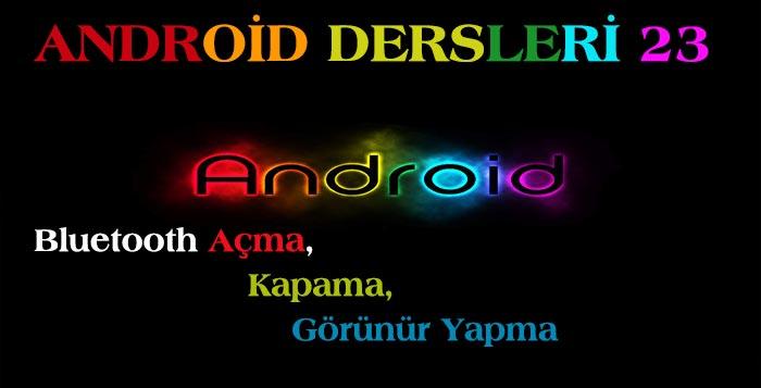 Photo of Android Dersleri 23