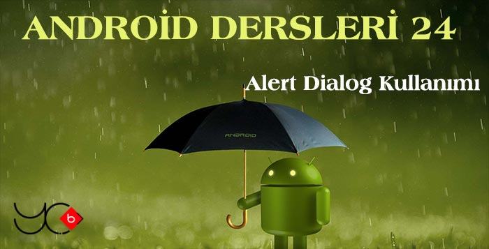 Photo of Android Dersleri 24