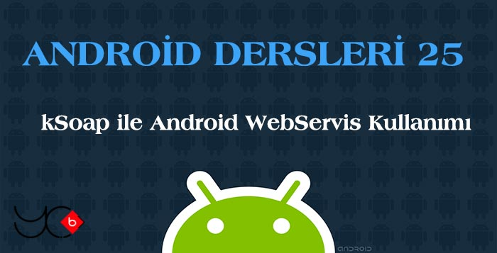 Photo of Android Dersleri 25