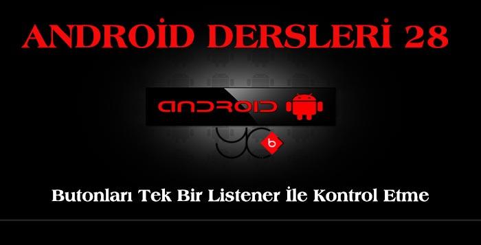 Photo of Android Dersleri 28