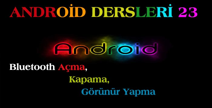 Photo of Android Dersleri 23